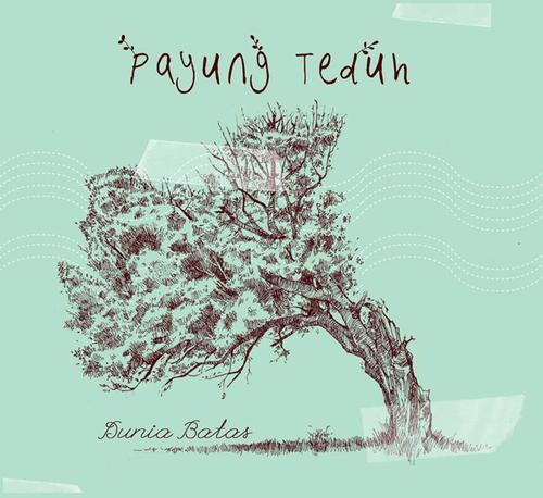 Payung+Teduh+Dunia+Batas+Album+Cover